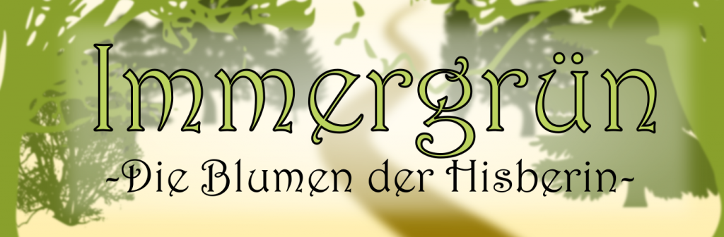 Immergrün 1 - Die Blumen der Hisperin